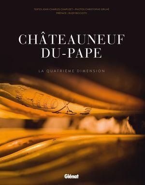 Séance de dédicaces du livre : Châteauneuf-du-Pape La quatrième dimension
