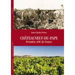 出版尚-克洛德-波特著作《教皇新堡-法國最先法定命名的葡萄酒產區》