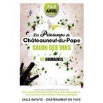 Les Printemps de Châteauneuf-du-Pape 7 & 8 avril 2018
